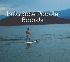 Inflatable Paddle Boards Featured Image