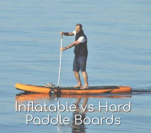 inflatable vs hard sup featured image